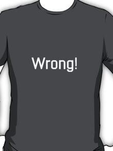 Wrong - Sherlock BBC T-Shirt
