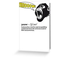 Yeeeooow! Greeting Card