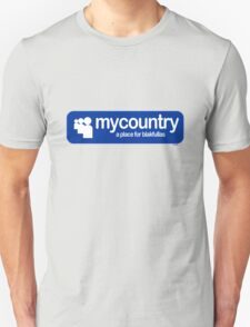My Country [-0-] Unisex T-Shirt