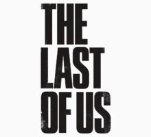 the last of us text One Piece - Long Sleeve