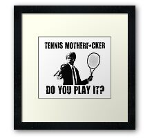 Funny Rude Tennis Shirt Framed Print