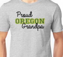 Proud Oregon U Grandpa Unisex T-Shirt