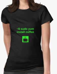 Linux sudo yum install coffee Womens Fitted T-Shirt