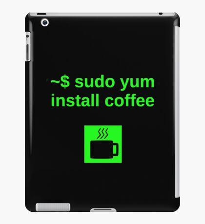 Linux sudo yum install coffee iPad Case/Skin