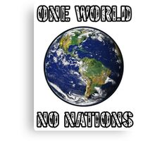 One World - No Nations Canvas Print
