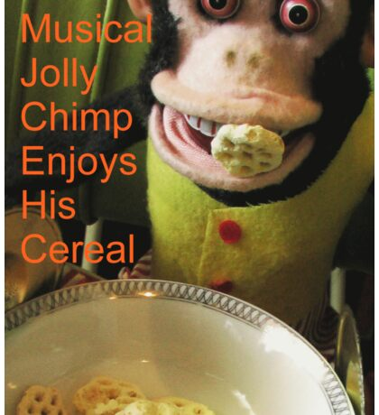 Jolly chimp enjoys His Cereal (Text version) Sticker