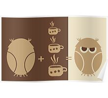 Morning coffee for owls fun creative original design Poster