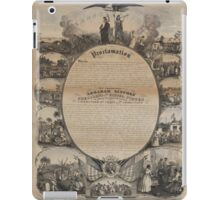 Emancipation Proclamation with Narrative Pictorial by L. Lipman (1864) iPad Case/Skin