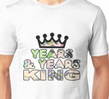 Years & Years King Unisex T-Shirt