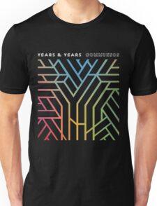 Years & Years Communion Unisex T-Shirt