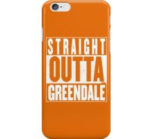 STRAIGHT OUTTA GREENDALE iPhone Case/Skin