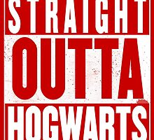STRAIGHT OUTTA HOGWARTS by Harry James Grout