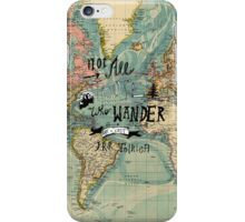 Not All Those Who Wander - Map Texture iPhone Case/Skin