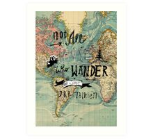 Not All Those Who Wander - Map Texture Art Print