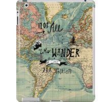 Not All Those Who Wander - Map Texture iPad Case/Skin
