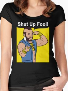 Mr T Shut Up Fool Women's Fitted Scoop T-Shirt