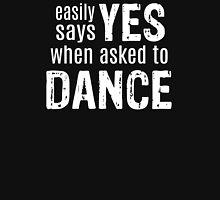 Easily Says YES when asked to DANCE (white) Tank Top