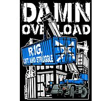 Rig Lift and Struggle Photographic Print