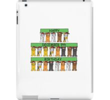 Cats celebrating birthdays on Decemebr 9th iPad Case/Skin