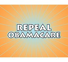 Repeal Obamacare Photographic Print