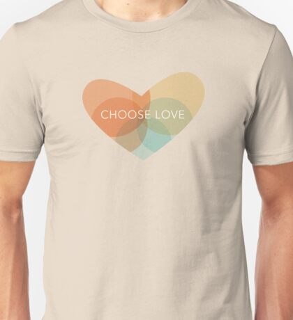 Choose Love - Heart Unisex T-Shirt
