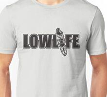 Lowlife Unisex T-Shirt