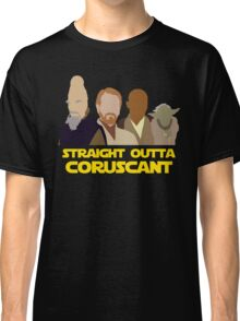 Straight Outta Coruscant Classic T-Shirt