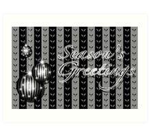 Season's Greetings - Silver/Black Art Print