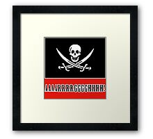 Jolly Roger Pirate Flag with AAARRRGGGHHH Framed Print