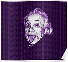 Albert Einstein Portrait pulling tongue and purple text background  Poster