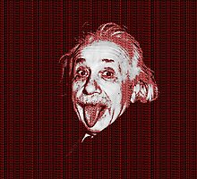 Albert Einstein Portrait pulling tongue and red text background  by yin888
