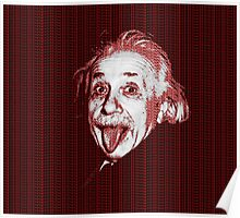 Albert Einstein Portrait pulling tongue and red text background  Poster