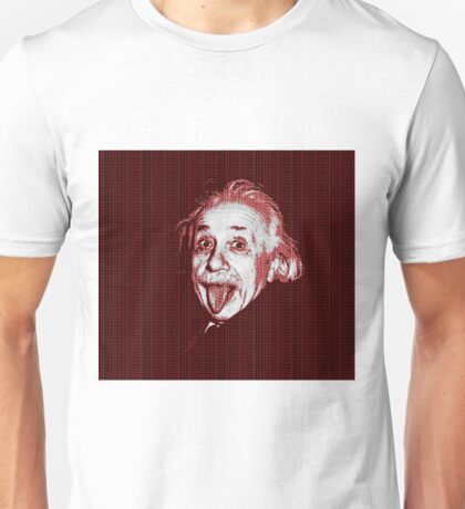 Albert Einstein Portrait pulling tongue and red text background  Unisex T-Shirt