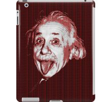 Albert Einstein Portrait pulling tongue and red text background  iPad Case/Skin