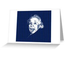 Albert Einstein Portrait pulling tongue and blue  text background  Greeting Card