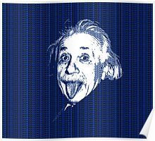 Albert Einstein Portrait pulling tongue and blue  text background  Poster