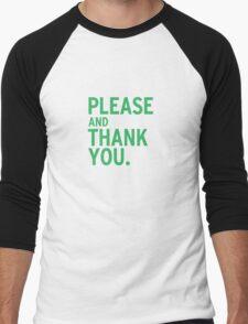 Please & Thank You - Ron Swanson (V.2) Men's Baseball ¾ T-Shirt