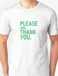 Please & Thank You - Ron Swanson (V.2) T-Shirt