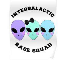 Intergalactic Babe Squad Poster