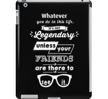 Legendary - Barney Stinson Quote (White) iPad Case/Skin