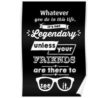 Legendary - Barney Stinson Quote (White) Poster
