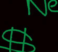 I Need Money Sticker