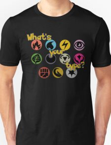 What's Your (Pokemon) Type? T-Shirt