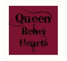 Queen of Rebel Hearts Art Print