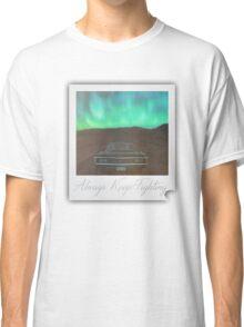 """Always Keep Fighting"" Tribute Classic T-Shirt"