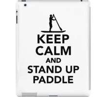 Keep calm and Stand up paddle iPad Case/Skin