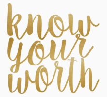 Know Your Worth Gold by katiefarello