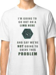 Problem solving Classic T-Shirt