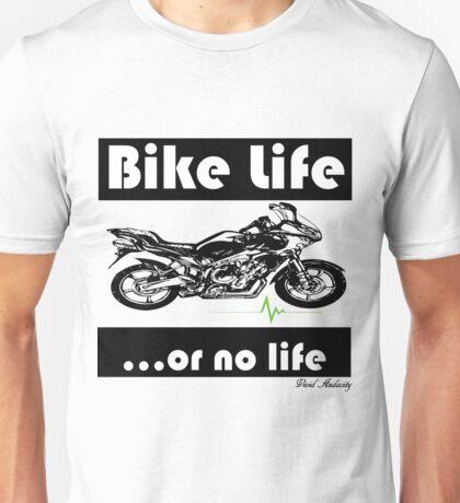 BIKE LIFE OR NO LIFE Unisex T-Shirt