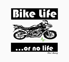 BIKE LIFE OR NO LIFE Unisex T-Shirt